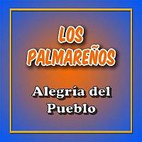 Los Palmarenos – Alegría del Pueblo