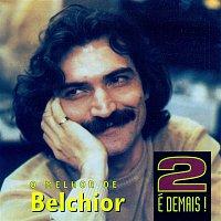 Belchior – 2 é Demais