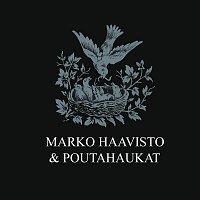 Marko Haavisto & Poutahaukat – Paha maa
