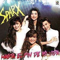 Sparx – Hasta El Fin De Mi Vida