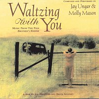"Jay Ungar, Molly Mason – Waltzing With You (Music From The Film ""Brother's Keeper"")"