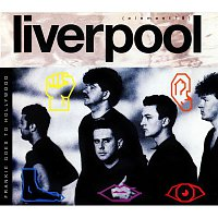 Frankie Goes To Hollywood – Liverpool (Deluxe Edition)