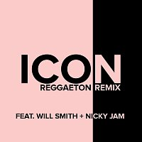 Jaden, Will Smith, Nicky Jam – Icon [Reggaeton Remix]