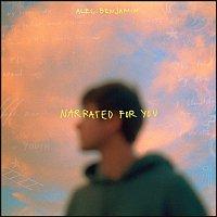Alec Benjamin – Narrated For You