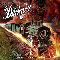 The Darkness – One Way Ticket To Hell...And Back