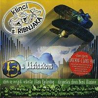 Klinci s Ribnjaka – 15 u Lisinskom