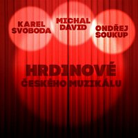 Various  Artists – Hrdinove Ceskeho Muzikalu