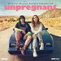 Various  Artists – Unpregnant (Original Motion Picture Soundtrack)