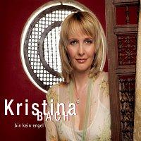 Kristina Bach – Bin kein Engel