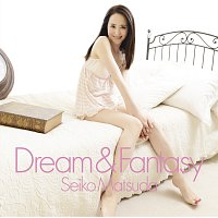 Seiko Matsuda – Dream & Fantasy
