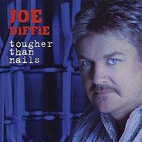 Joe Diffie – Tougher Than Nails