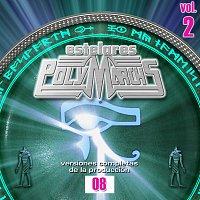 Estelares Polymarchs: Versiones Completas de la Producción 08, Vol. 2