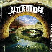 Alter Bridge – One Day Remains