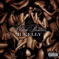 R. Kelly – Black Panties (Deluxe Version)