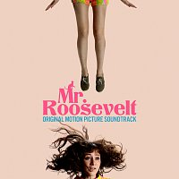 Mr. Roosevelt [Original Motion Picture Soundtrack]