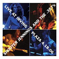 Shooter Jennings – Live At Irving Plaza 4.18.06