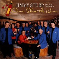 Jimmy Sturr – Come Share The Wine
