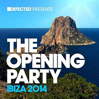 Andy Daniell – Defected Presents The Opening Party Ibiza 2014