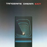 Tangerine Dream – Exit
