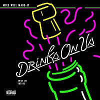 Mike WiLL Made-It, Swae Lee, Future – Drinks On Us