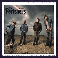 The Perishers – Sway