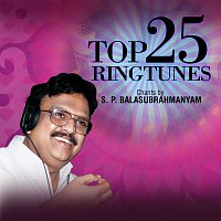 S. P. Balasubrahmanyam – Top 25 Ringtunes - Chants by S. P. Balasubrahmanyam