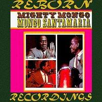 Mongo Santamaria – Mighty Mongo (HD Remastered)