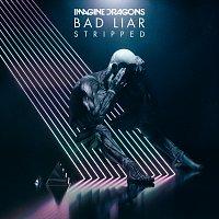 Imagine Dragons – Bad Liar – Stripped