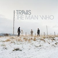 Travis – The Man Who [20th Anniversary Edition]