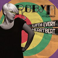 Robyn – With Every HeartBeat/Dave Spoon Remix