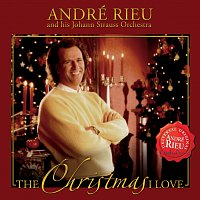 André Rieu, Johann Strauss Orchestra – The Christmas I Love