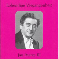 Jan Peerce – Lebendige Vergangenheit - Jan Peerce (Vol.3)