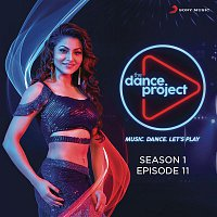 Various Artists.. – The Dance Project (Season 1: Episode 11)