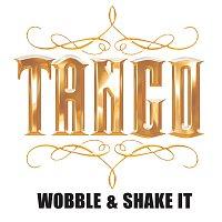 Tango Redd – Wobble & Shake It [Radio Edit]