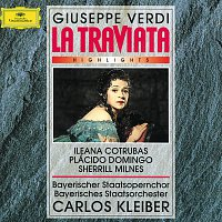 Ileana Cotrubas, Placido Domingo, Sherrill Milnes, Stefania Malagu, Bruno Grella – Verdi: La Traviata - Highlights