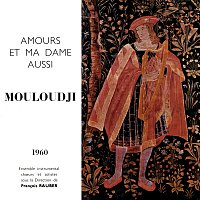 Mouloudji – Amours et ma dame aussi 1960