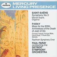 Marcel Dupré, Detroit Symphony Orchestra, Paul Paray – Saint-Saens: Symphony No.3 / Paray: Mass for Joan of Arc