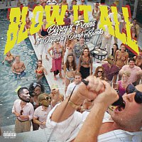Bizzey, Frenna, Diquenza, DOVGH, Ramiks – Blow It All