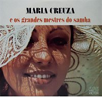 Maria Creuza – Maria Creuza e os Grandes Mestres do Samba