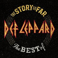 Def Leppard – The Story So Far: The Best Of Def Leppard [Deluxe]