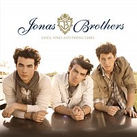 Jonas Brothers – Lines, Vines and Trying Times