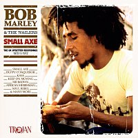 Bob Marley & The Wailers – Small Axe [The UK Upsetter Recordings, 1970 to 1972]