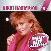 Kikki Danielsson – Upp till dans 9