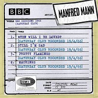 Manfred Mann – BBC Sessions (Saturday Club Recorded 1966)