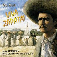 Alex North, Jerry Goldsmith, Royal Scottish National Orchestra – Viva Zapata!