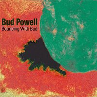Bud Powell – Bouncing with Bud