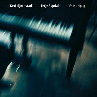 Ketil Bjornstad, Terje Rypdal – Life In Leipzig