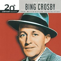 Bing Crosby – 20th Century Masters: The Millennium Collection: Best Of Bing Crosby