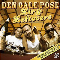 Den Gale Pose – Lir & Leftovers