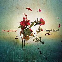 Daughtry – Baptized